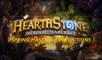 Hearthstone Spring Masters II Predictions