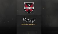 EU Pro League: Week 3 Results and Recap