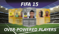 FIFA 15: Over-Powered Players